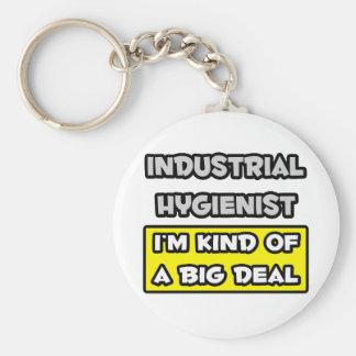 Higienista industrial. Soy un poco una gran cosa Llavero Redondo Tipo Pin