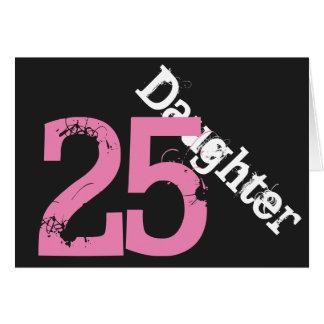 Hija, 25to cumpleaños, blanco, rosado en negro tarjeta de felicitación