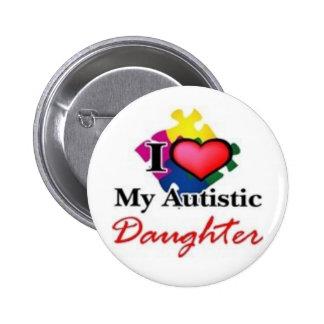 hija autística pin redondo de 2 pulgadas