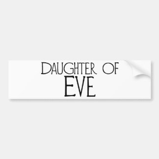 Hija de Eve Pegatina Para Auto