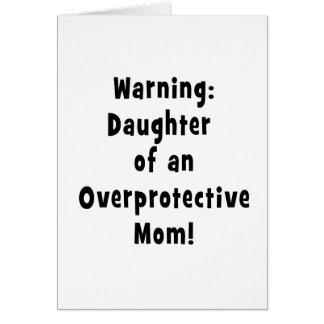hija de la mamá sobreprotectora black.png tarjeta de felicitación