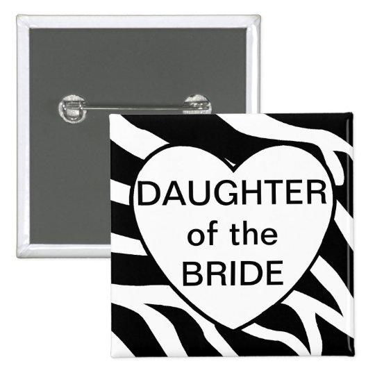 Hija de la novia pin cuadrado