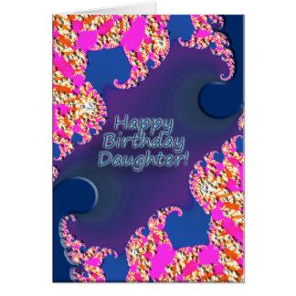 ¡Hija del feliz cumpleaños! Tarjeta De Felicitación
