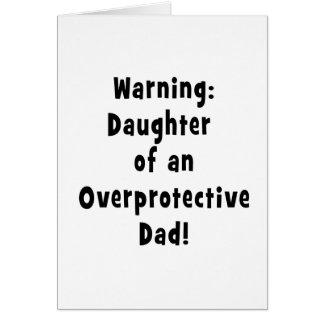 hija del negro sobreprotector del papá tarjeta de felicitación