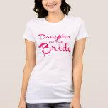 Hija del rosa de la camiseta de la novia