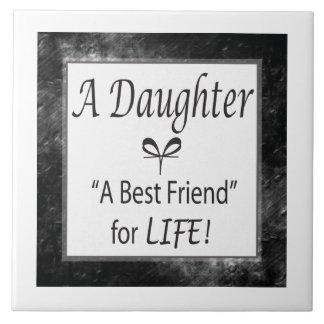 ¡Hija, mejor amigo para la vida! Azulejo Cuadrado Grande