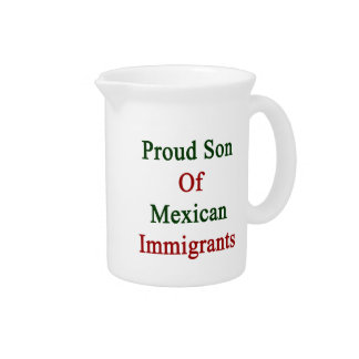 Hijo orgulloso de inmigrantes mexicanos jarras