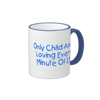 Hijo único y amor de cada minuto de él tazas de café