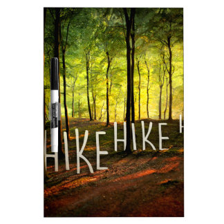 Hike Hike Hike Dry Erase Board