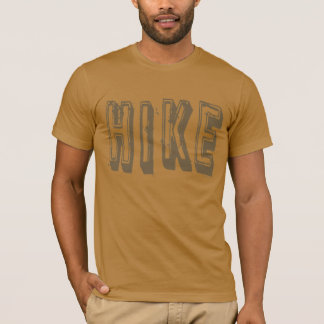 Hike, Hiker, Hiking T-Shirt