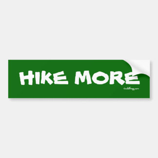 HIKE MORE Bumper Sticker