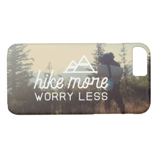 Hike More, Worry Less Backpacker Phone Case