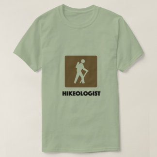 Hikeologist funny outdoor nature trail T-Shirt