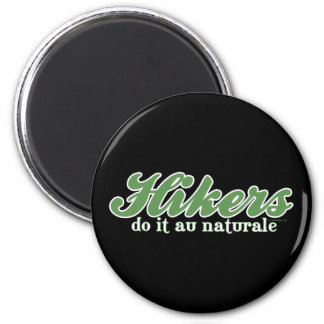 Hikers Do it au Naturale 2 Inch Round Magnet