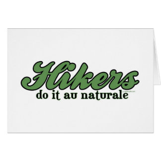 Hikers Do it au Naturale Card