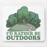 Hiking, Camping, Trekking, Climbing Outdoors! Mouse Pad