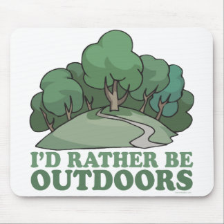 Hiking, Camping, Trekking, Climbing Outdoors! Mouse Pad