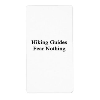 Hiking Guides Fear Nothing Shipping Labels