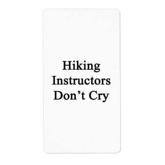 Hiking Instructors Don't Cry Custom Shipping Label