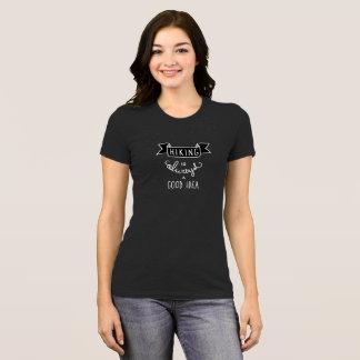 Hiking is Always a Good Idea Womens T-Shirt