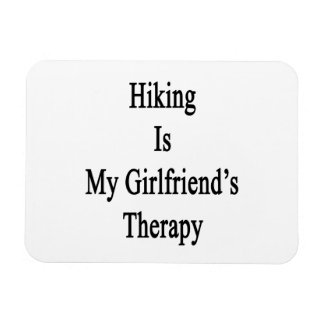 Hiking Is My Girlfriend's Therapy Rectangular Photo Magnet