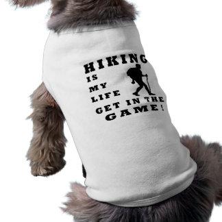 Hiking Is My Life Doggie T Shirt