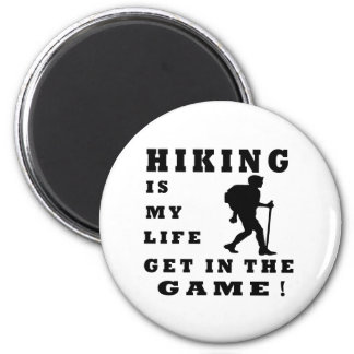 Hiking Is My Life 2 Inch Round Magnet