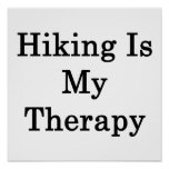 Hiking Is My Therapy Poster
