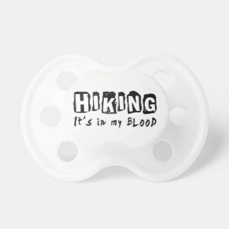 Hiking It s in my blood Pacifier