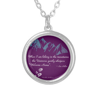 Hiking mountains Universe whispers Welcome Home Silver Plated Necklace