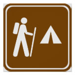 Hiking Trail with Camping Highway Sign Poster