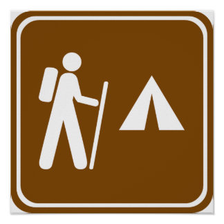 Hiking Trail with Camping Highway Sign Posters