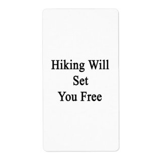 Hiking Will Set You Free Shipping Label