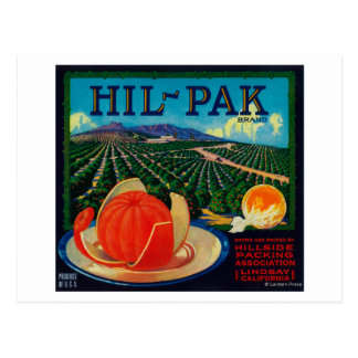 Hil Pak Orange LabelLindsay, CA Post Card