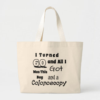 "Hilarious 60th Birthday Bag - Gag ""I Turned 60"""