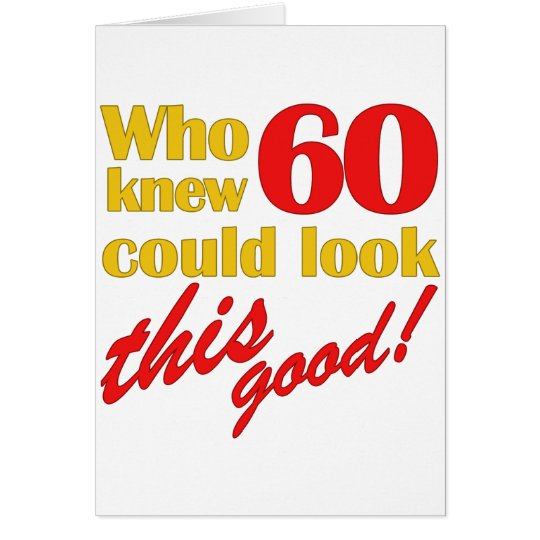 Hilarious 60th Birthday Gifts Card
