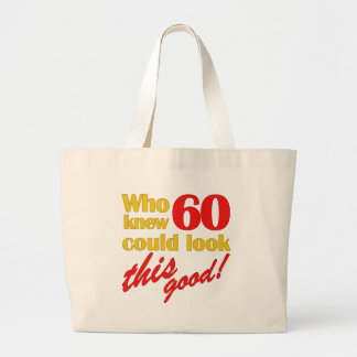 Hilarious 60th Birthday Gifts Large Tote Bag