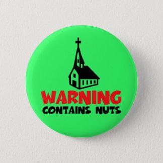 Hilarious atheist button