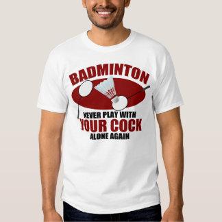 Hilarious Badminton Joke Tee Shirt