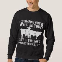 Hilarious Cattle Farmer Job Agriculture Humor Sweatshirt