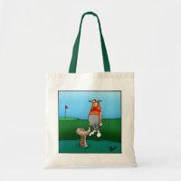 Hilarious Gollf Humor Tote Bag