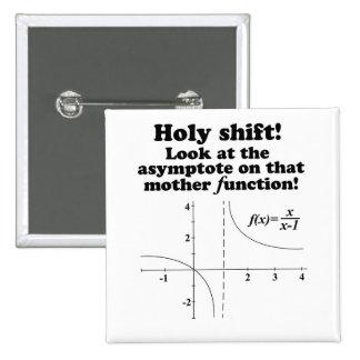 Hilarious 'Holy Shift! asymptote Math Joke' Button