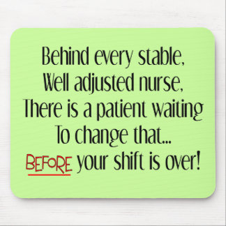 "Hilarious Nurse Gifts ""Behind Every Stable Nurse"" Mouse Pad"