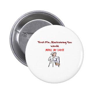 Hilarious Nurse Gifts Pinback Button