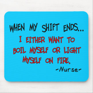 Hilarious Nurse Sayings Mouse Pad