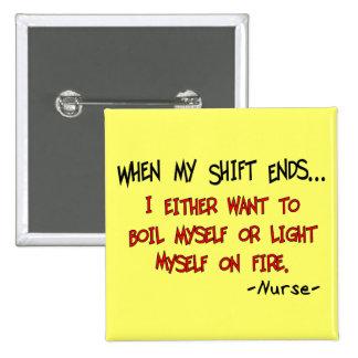 Hilarious Nurse Sayings Pinback Button