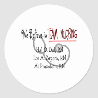 Hilarious Nurse T-Shirts and Gifts Classic Round Sticker