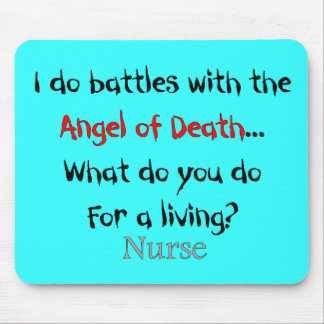 Hilarious Nurse T-Shirts and Gifts Mouse Pad