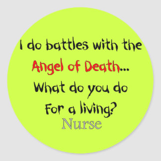 Hilarious Nurse T-Shirts and Gifts Stickers