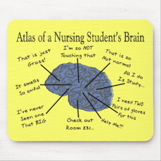 "Hilarious Nursing Student ""Brain"" Gifts Mouse Pad"